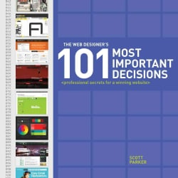 The Web Designer's 101 Most Important Decisions: Professional Secrets for a Winning Website (Paperback)