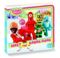 Yo Gabba Gabba Value Pack: Baby Teeth Fall Out, Big Teeth Grow!; It's Nice to Be Nice!; It's Nice to Meet You; Le... (Paperback)