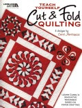 Teach Yourself Cut & Fold Quilting (Paperback)