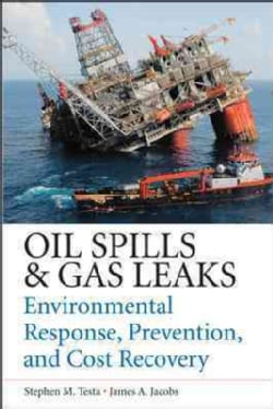 Oil Spill and Gas Leak Emergency Response and Prevention (Hardcover)
