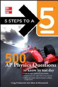 5 Steps to a 5 500 AP Physics B & C Questions to Know by Test Day (Paperback)