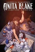 Laurell K. Hamilton's Anita Blake Vampire Hunter: Circus of the Damned 3: The Scoundrel (Hardcover)