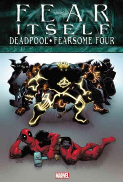 Fear Itself: Deadpool/Fearsome Four (Hardcover)