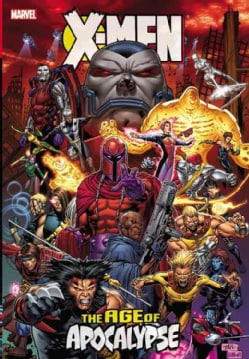 X-Men: The Age of Apocalypse (Hardcover)