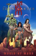 John Carter: The World of Mars (Paperback)