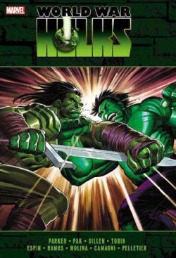 The Incredible Hulks: World War Hulks (Hardcover)