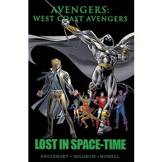 Avengers: West Coast Avengers: Lost in Space-Time (Hardcover)