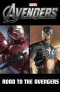 Avengers: Road to Marvel's the Avengers (Paperback)