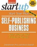 Start Your Own Self-Publishing Business: Your Step-by-step Guide to Success (Paperback)