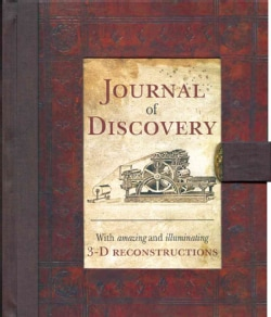 Journal of Discovery: With Amazing and Illuminating 3-d Reconstructions (Hardcover)