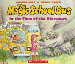 The Magic School Bus in the Time of the Dinosaurs: Library Edition