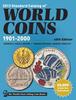 2013 Standard Catalog of World Coins 1901-2000 (Paperback)