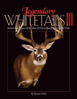 Legendary Whitetails III (Hardcover)