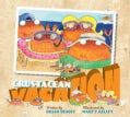 Crustacean Vacation (Hardcover)