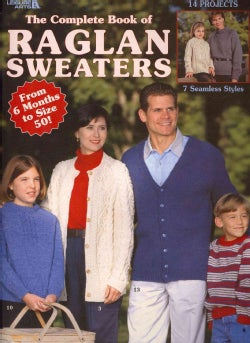 The Complete Book of Raglan Sweaters (Paperback)