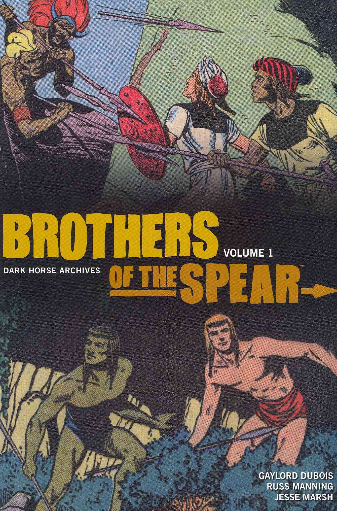 Brothers of the Spear 1: Dark Horse Archives (Hardcover)