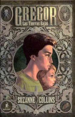 Gregor Las Tierras Bajas (Hardcover)