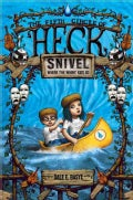 Snivel: The Fifth Circle of Heck (Hardcover)