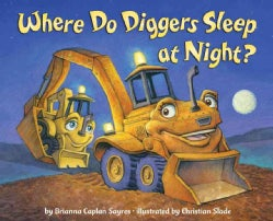 Where Do Diggers Sleep at Night? (Hardcover)