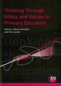 Thinking Through Ethics and Values in Primary Education (Paperback)