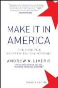 Make It in America: The Case for Re-Inventing the Economy (Paperback)