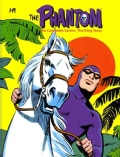 The Phantom: The Complete Series: The King Years (Hardcover)