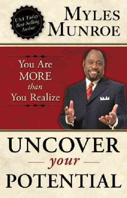 Uncover Your Potential: You Are MORE Than You Realize (Paperback)