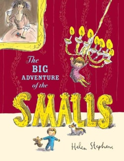 The Big Adventure of the Smalls (Hardcover)