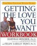 Getting the Love You Want Workbook: The New Couples' Study Guide (Paperback)