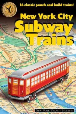 New York City Subway Trains: New York Transit Museum (Paperback)