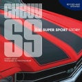 Chevy SS: The Super Sport Story (Paperback)