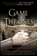 Game of Thrones and Philosophy: Logic Cuts Deeper Than Swords (Paperback)