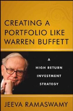 Creating a Portfolio Like Warren Buffett: A High-Return Investment Strategy (Hardcover)