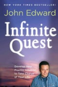 Infinite Quest: Develop Your Psychic Intuition to Take Charge of Your Life (Paperback)