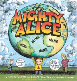 The Mighty Alice: A Cul De Sac Collection (Paperback)
