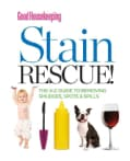 Good Housekeeping Stain Rescue!: The A-Z Guide to Removing Smudges, Spots & Spills (Spiral bound)