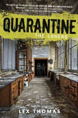 Quarantine: The Loners (Hardcover)