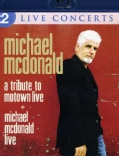 Michael McDonald: Live/A Tribute to Motown Live (Blu-ray Disc)