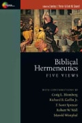 Biblical Hermeneutics: Five Views (Paperback)