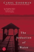 The Seduction of Water (Paperback)
