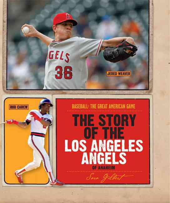The Story of the Los Angeles Angels of Anaheim (Paperback)