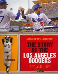 The Story of the Los Angeles Dodgers (Paperback)