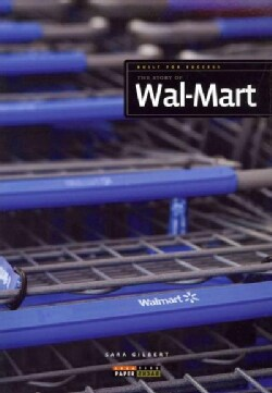 The Story of Wal-Mart (Paperback)