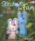Stitched for Fun: 35 Easy and Adorable Embroidery Projects (Paperback)