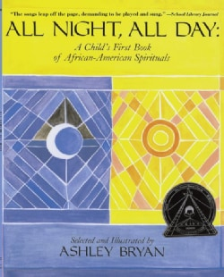 All Night, All Day: A Child's First Book of African-American Spirituals (Paperback)