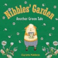 Nibbles' Garden: Another Green Tale (Hardcover)