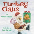 Turkey Claus (Hardcover)