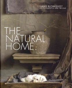 The Natural Home. (Hardcover)