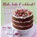 Make, Bake & Celebrate! (Hardcover)