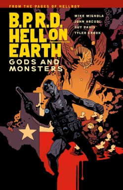 B.P.R.D. Hell on Earth 2: Gods and Monsters (Hellboy) (Paperback)